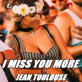 "Jean presents ""I MISS YOU MORE - 202"""