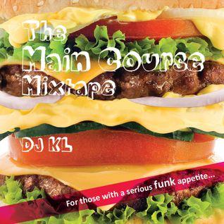 The Main Course mixtape Dj KL