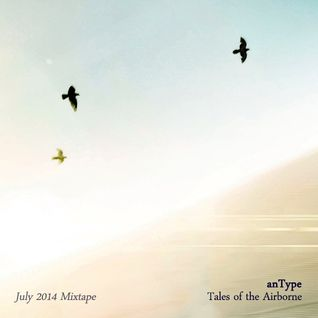 Tales of the Airborne (July 2014 Mixtape)