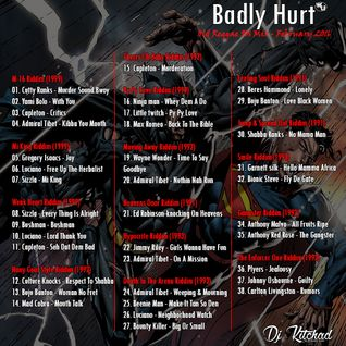 Dj Kitchad - Badly Hurt Mixtape