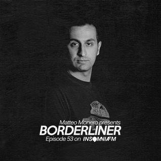 Matteo Monero - Borderliner 053 InsomniaFm January 2014