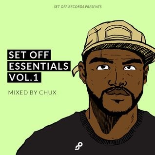 Set Off Essentials Vol.1 - Mixed by Chux