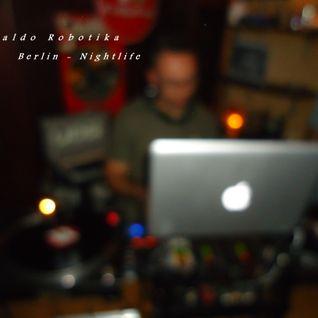 Ronaldo Robotika - Berlin Nightlife