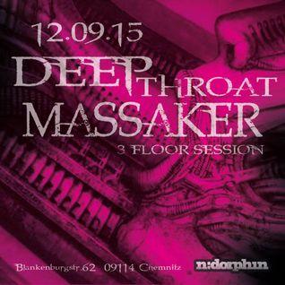 2015-09-12 The Gnat & Mad_Line - ndorphin - Deep Throat Massaker