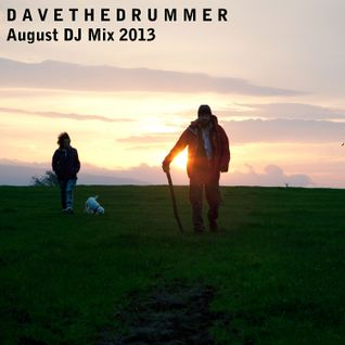 Dave the Drummer August DJ Mix 2013