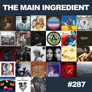 The Main Ingredient Radio Show NYC - Episode #287