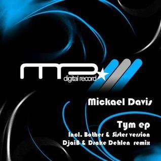 tym ep - mickael davis - drake dehlen remix