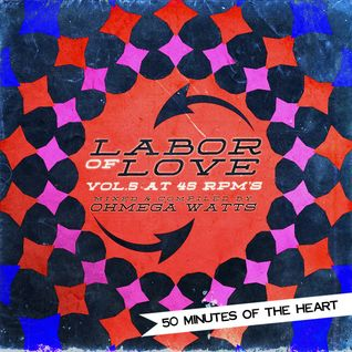 Labor of Love Vol. 5 @ 45 RPM's