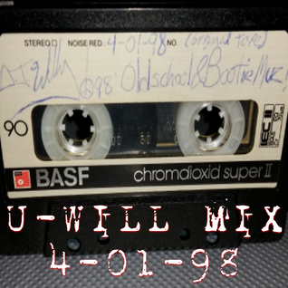 Old School Electro & Booty Muz 4-01-98 Side-A (U-Will Mix)