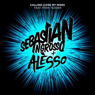 Sebastian Ingrosso & Alesso ft. Ryan Tedder - Calling (Lose My Mind) (Party Hero Remix) [Preview]