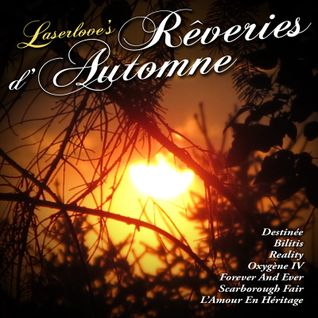 """Dj Laserlove """"Rêveries d'Automne"""""""