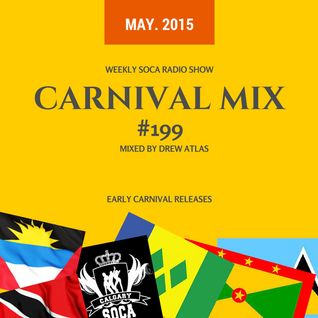 Carnival Mix #199 - New Antigua, Grenada, St. Vincent and St. Lucia - 2015