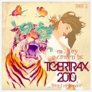 TigerTrax 2010 BestOfHouse - part 2
