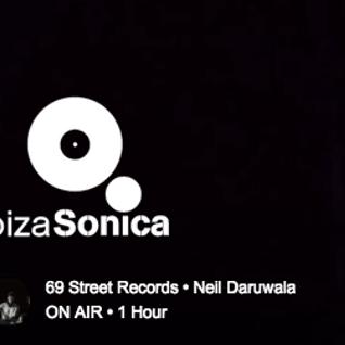 Ibiza Sonica Radio.Neil Daruwala 69 Street Showcase Sep 2016