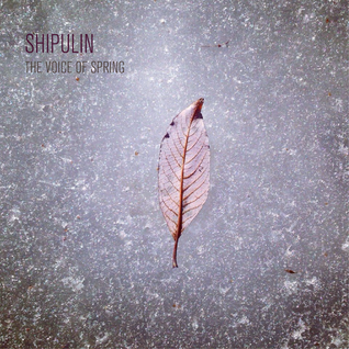 Shipulin - The voice of Spring