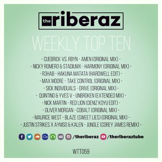 The Riberaz Weekly Top Ten 059