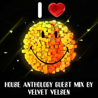 House Anthology part 14 guest mix by Velvet Velsen