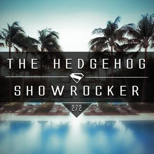 The Hedgehog - Showrocker 272 - 10.03.2016