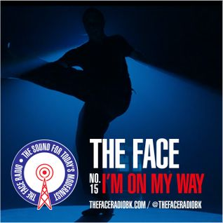 The Face #15: I'm On My Way 19 October 2014