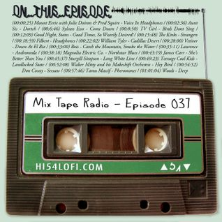 Mix Tape Radio | EPISODE 037