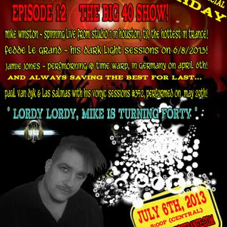 Episode 12 (The Big 40 Show!), broadcasted on 07/06/2013!