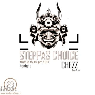 STEPPAS CHOICE >>> CHEZZ <<< DEC2013
