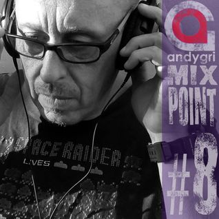andygri | MIXPOINT#8