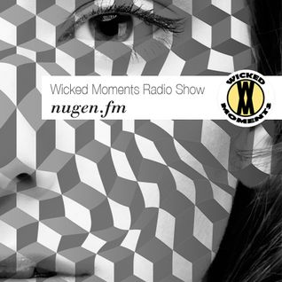 Nugen.FM - Wicked Moments 159 - Guest mix by Contan