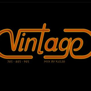 Vintage (70's - 80's -90's) mix by Kelso