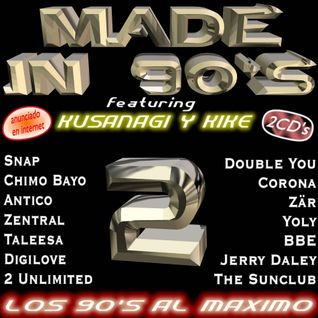 Made In 90's 2 - Mixed by Kusanagi & DJ Kike (2005)