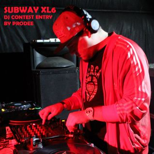 SUBWAY XL6 DJ CONTEST ENTRY