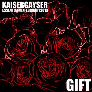 Kaiser Gayser 'GIFT' Essential Mix