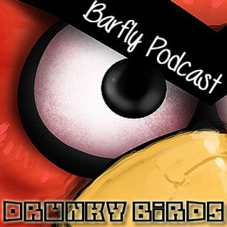 Drunky Birds - Barfly Podcast #6
