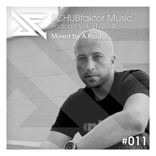 Podcast Vol. 11/2014 - Mixed by A.Paul