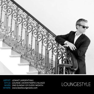 LOUNGESTYLE by Lewait | July 2015