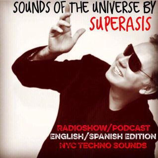 188.-Sounds of the Universe RadioShow by Superasis@Live at Testaccio, Rome#April 14th 2016-PODCAST