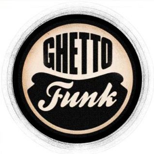 Ghetto Funk End Of The Year DjSet