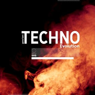 Gene Karz - Techno Evolution Podcast #005