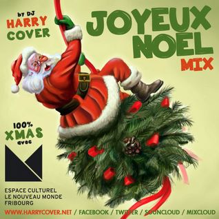 Joyeux Noël & Merry Christmas Mix by Dj Harry Cover