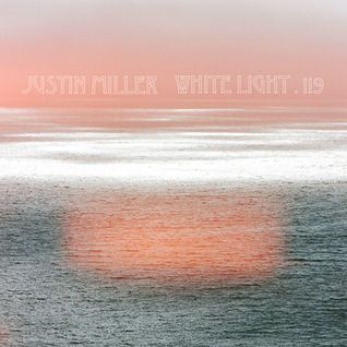 White Light 119 - Justin Miller