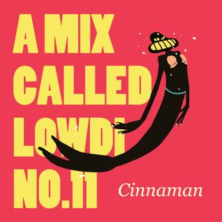 A Mix Called Lowdi — by Cinnaman
