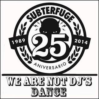 Subterfuge 25. Dance