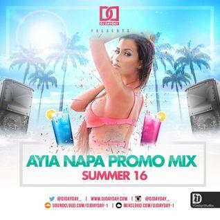 DJ Day Day Presents - The Ayia Napa Promo Mix [Summer 16]