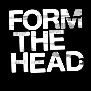 Live At Form The Head   August 2014