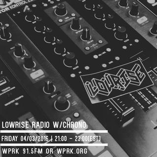 LowRise Radio w/Chrono 04/03/2016