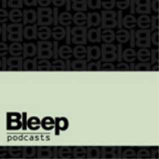 Bleep Podcast 024