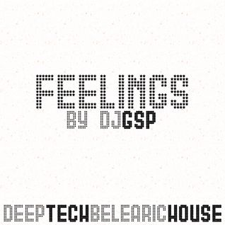 FEELLINGS (DEEP|TECH|BELEARIC HOUSE SET)