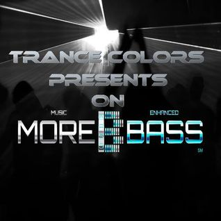 Trance Colors Presents Trance in Motion On Morebass Edition 34