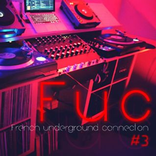 FUC Volume 3 selected and mixed by JedSet