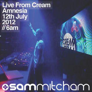 Sam Mitcham LIVE at Cream, Amnesia, 12th july 2012, 6am